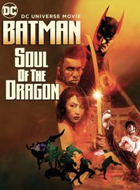 Batman: Soul of the Dragon (2021) movie poster