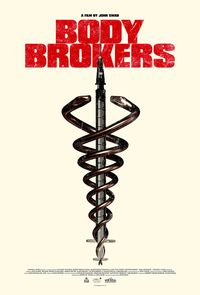 Body Brokers (2021) movie poster