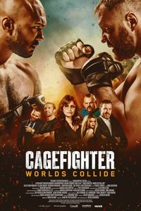 Cagefighter: Worlds Collide movie poster